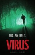 Virus   Mirjam Mous  
