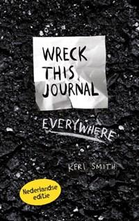 Wreck this journal everywhere | Keri Smith |