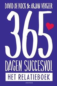365 dagen succesvol :het relatieboek | David de Kock ; Arjan Vergeer |