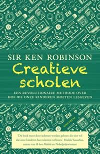 Creatieve scholen | Ken Robinson ; Lou Aronica |