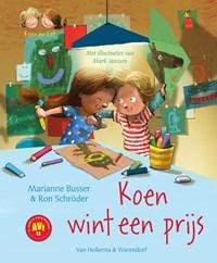 Koen wint een prijs | Marianne Busser ; Ron Schröder |