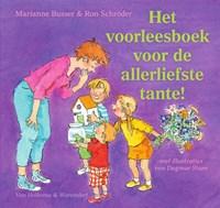 Het voorleesboek voor de allerliefste tante! | Marianne Busser ; Ron Schröder |