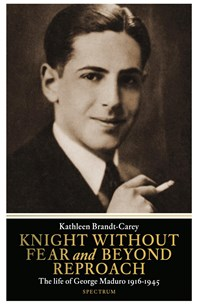 Knight without fear and beyond reproach   Kathleen Brandt-Carey  