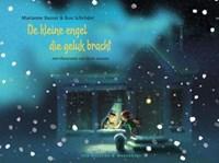 De kleine engel die geluk bracht | Marianne Busser ; Ron Schröder |