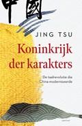 Koninkrijk der karakters | Jing Tsu |