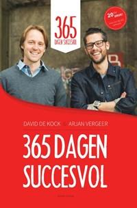 365 dagen succesvol | David de Kock ; Arjan Vergeer |