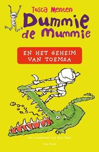 Dummie de mummie en het geheim van Toemsa | Tosca Menten |