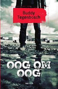 Oog om oog | Buddy Tegenbosch |