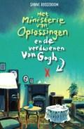 Het ministerie van Oplossingen en de verdwenen Van Gogh   Sanne Rooseboom  