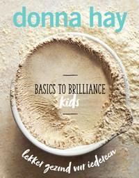Basics to Brilliance Kids | Donna Hay |