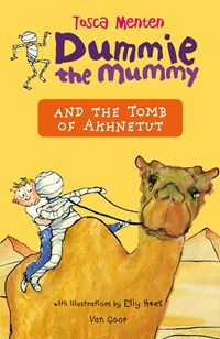 Dummie the Mummy and the Tomb of Acnenose | Tosca Menten |