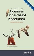 Woordenboek van het Algemeen Onbeschaafd Nederlands | Heidi Aalbrecht ; Pyter Pyter Wagenaar |