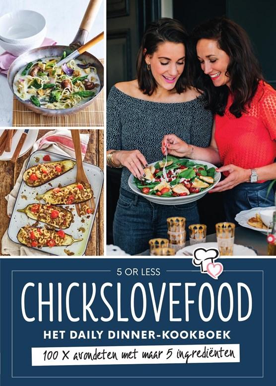 Chickslovefood - Het daily dinner-kookboek