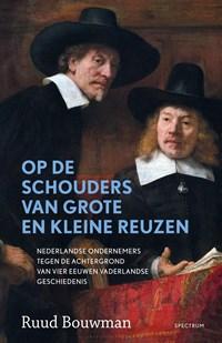 Op de schouders van grote en kleine reuzen   Ruud Bouwman  
