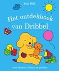 Het ontdekboek van Dribbel | Eric Hill |