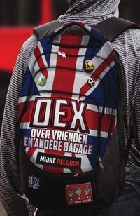 Dex | Mijke Pelgrim |