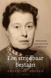 Een strijdbaar bestaan | Ernestine Hoegen |