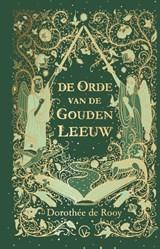 De Orde van de Gouden Leeuw   Dorothée de Rooy   9789000367580