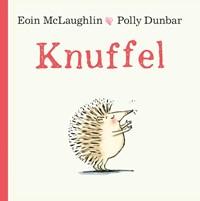 Knuffel   Eoin McLaughlin ; Polly Dunbar  