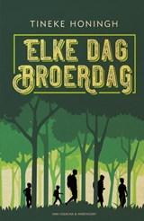 Elke dag broerdag   Tineke Honingh   9789000368969