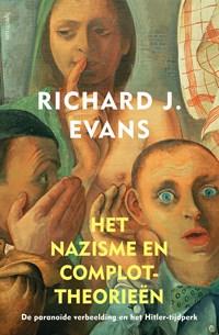 Het nazisme en complottheorieën   Richard Evans  