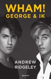 WHAM! George & ik | Andrew Ridgeley |