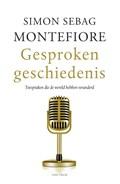 Gesproken geschiedenis | Simon Sebag Montefiore |