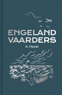 Engelandvaarders   K. Norel  
