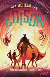 Het geheim van Edison   Eric Elfman ; Neal Shusterman  