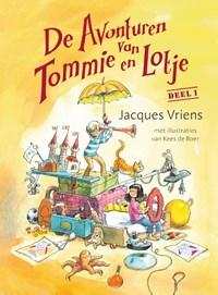 De avonturen van Tommie en Lotje deel 1 | Jacques Vriens |