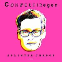 Confettiregen | Splinter Chabot |