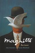 Magritte | Alex Danchev ; Sarah Whitfield |