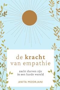 De kracht van empathie | Anita Moorjani |