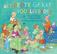 Het grote gekke voorleesboek | Marianne Busser ; Ron Schröder |