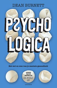 PsychoLOGISCH | Dean Burnett |