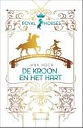 Royal Horses - De kroon en het hart | Jana Hoch |
