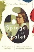 Spiegel en palet | Jennifer Higgie |