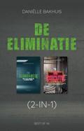 De eliminatie   Daniëlle Bakhuis  