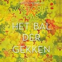 Het bal der gekken | Victoria Mas |
