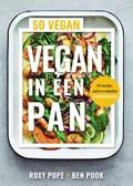 Vegan in één pan   Roxy Pope ; Ben Pook  