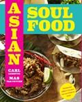 Asian Soul Food | Mas van Putten ; Carl Lemette |