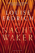 De nachtwaker | Louise Erdrich |