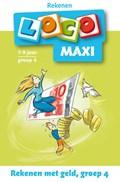 Maxi Loco groep 4 Rekenen met geld   Anneke Bezem  