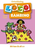 Bambino loco 1 2-4 jaar Dit kan ik al   auteur onbekend  