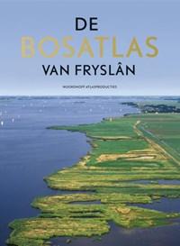 De Bosatlas van Fryslân | Noordhoff Atlasproducties |