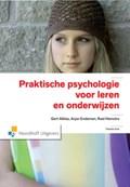 Praktische psychologie voor leren en onderwijzen | Gert Alblas & Endeman, Arjan / Heinstra, Roel |