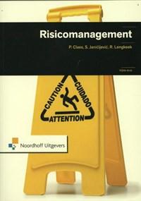 Risicomanagement   Sonja Janicijevic ; Paul Claes ; Rob Lengkeek  