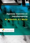 Algemene economie en bedrijfsomgeving | A.J. Marijs ; Wim Hulleman |