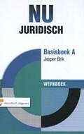 NU Juridisch Basisboek A werkboek | Jasper Brik |