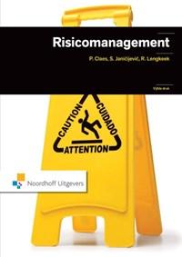 Risicomanagement   Paul Claes ; Sonja Janicijevic ; Rob Lengkeek  